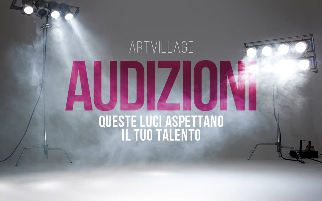 Audizioni Performing Art + Musical Training